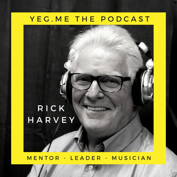 Rick Harvey - YEG Me about Edmonton Mentorship