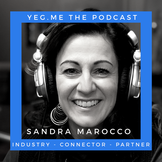 Sandra Marocco - YEG Me about industry and partnerships