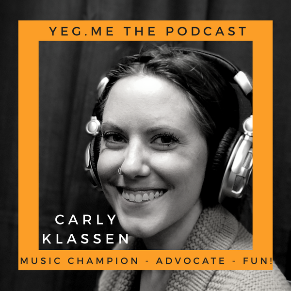 Carly Klassen - YEG Me about the Alberta Music scene