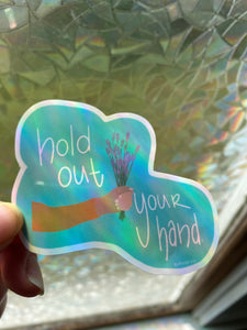 Hold Out Your Hand Sticker - Allie & Tess