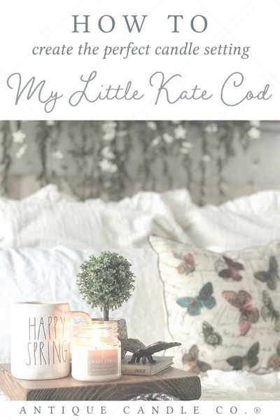 how to create the perfect candle setting: My Little Kate Cod