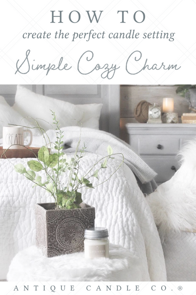how to create the perfect candle setting: Simple Cozy Charm