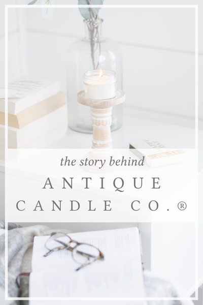 the story behind Antique Candle Co.