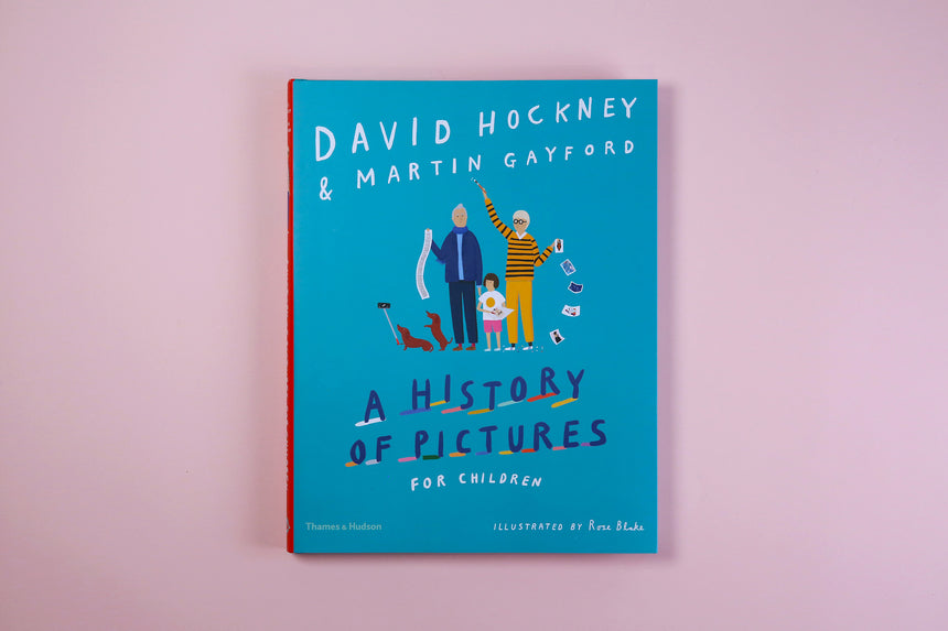 A History of Pictures For Children - David Hockney & Martin Gayford