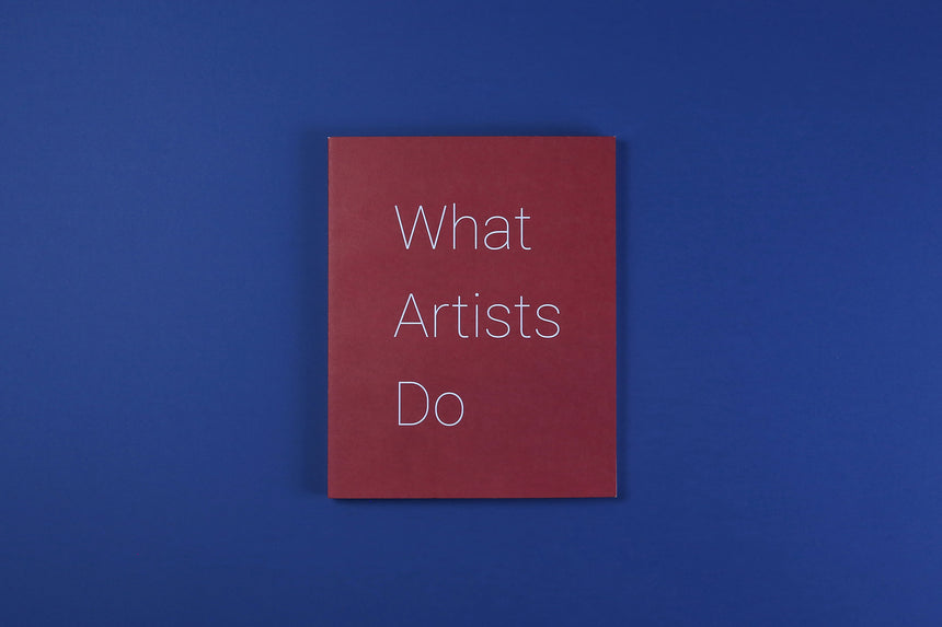 What Artists Do - Leonard Koren