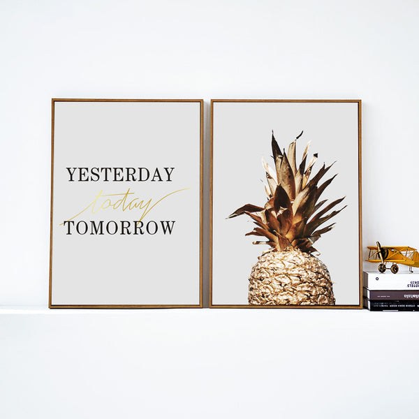 Elegant Poetry Golden Pineapple and Yesterday Today Tomorrow Inspirational Phrase Canvas Painting Art Poster Wall Decoration