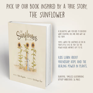 The Sunflower book by Krista Wigginton helps kids discover what essential oils are and why we use them