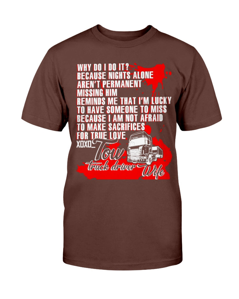 Tow Truck Driver Wife T Shirt