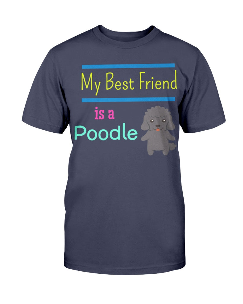 My Best Friend is A Poodle
