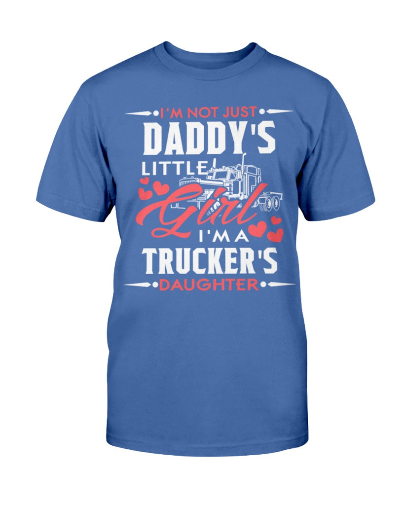 Not just Daddy's Girl i'm a Trucker's Daughter