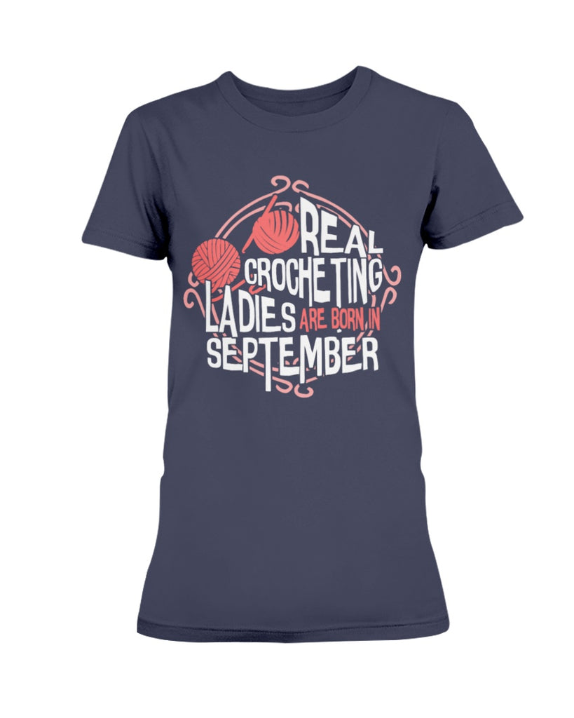 Crocheting Ladies are Born in September T Shirt