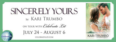 Blog Tour and Giveaway: Sincerely Yours by Kari Trumbo