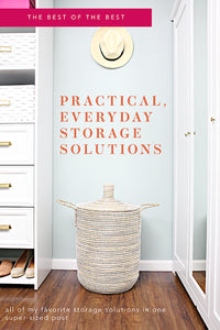 The Best of the Best: Practical, Everyday Storage Solutions!