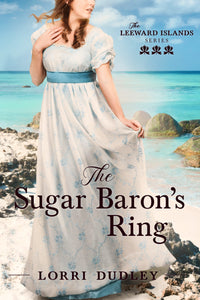 """The Sugar Baron's Ring"" by Lorri Dudley -- Book Review, Blog Tour, and Giveaway"