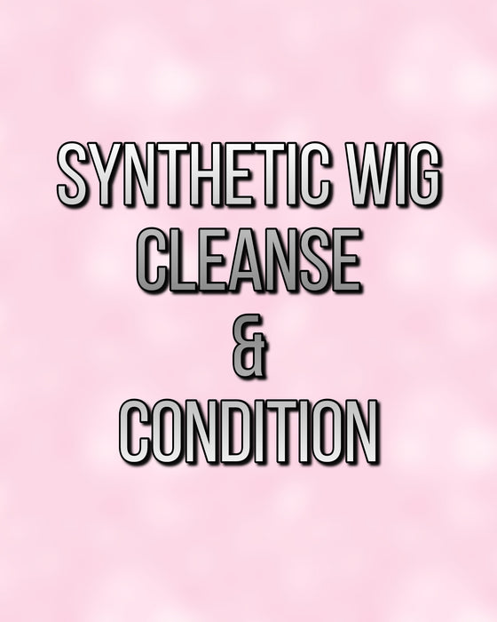 Cleanse and Condition SYNTHETIC wig •  MIMO WIGS • Services Experts & Medical Hair Loss Experts.