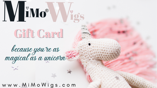 Unicorn Gift Card •  MIMO WIGS • Gift Card Experts & Medical Hair Loss Experts.