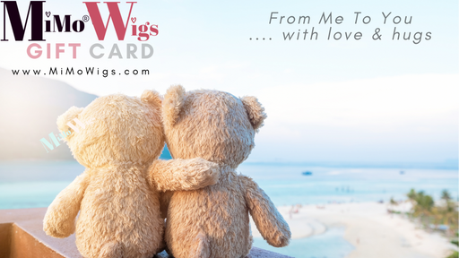 """Hugs "" Gift Card •  MIMO WIGS • Gift Card Experts & Medical Hair Loss Experts."