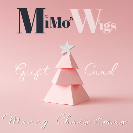 Christmas Gift Card •  MIMO WIGS • Gift Card Experts & Medical Hair Loss Experts.