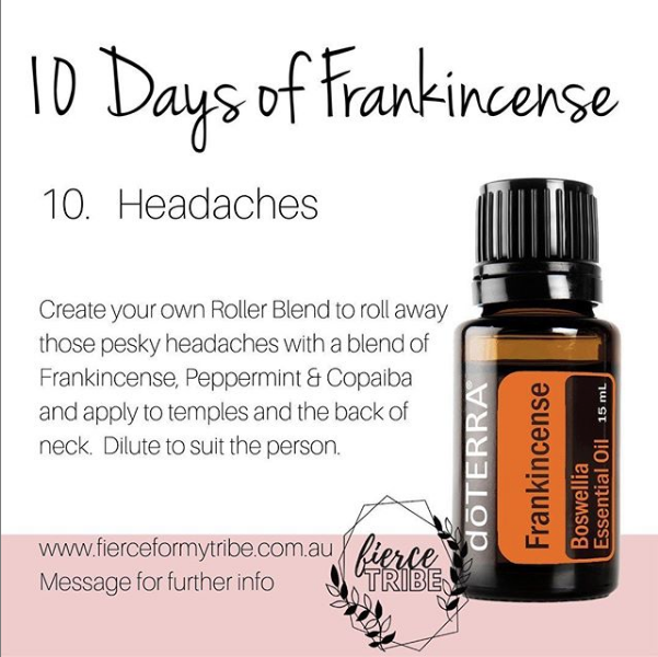 Day 10 of Doterra's Frankincense - Day 10