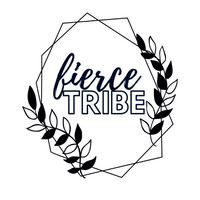 Fierce for my Tribe