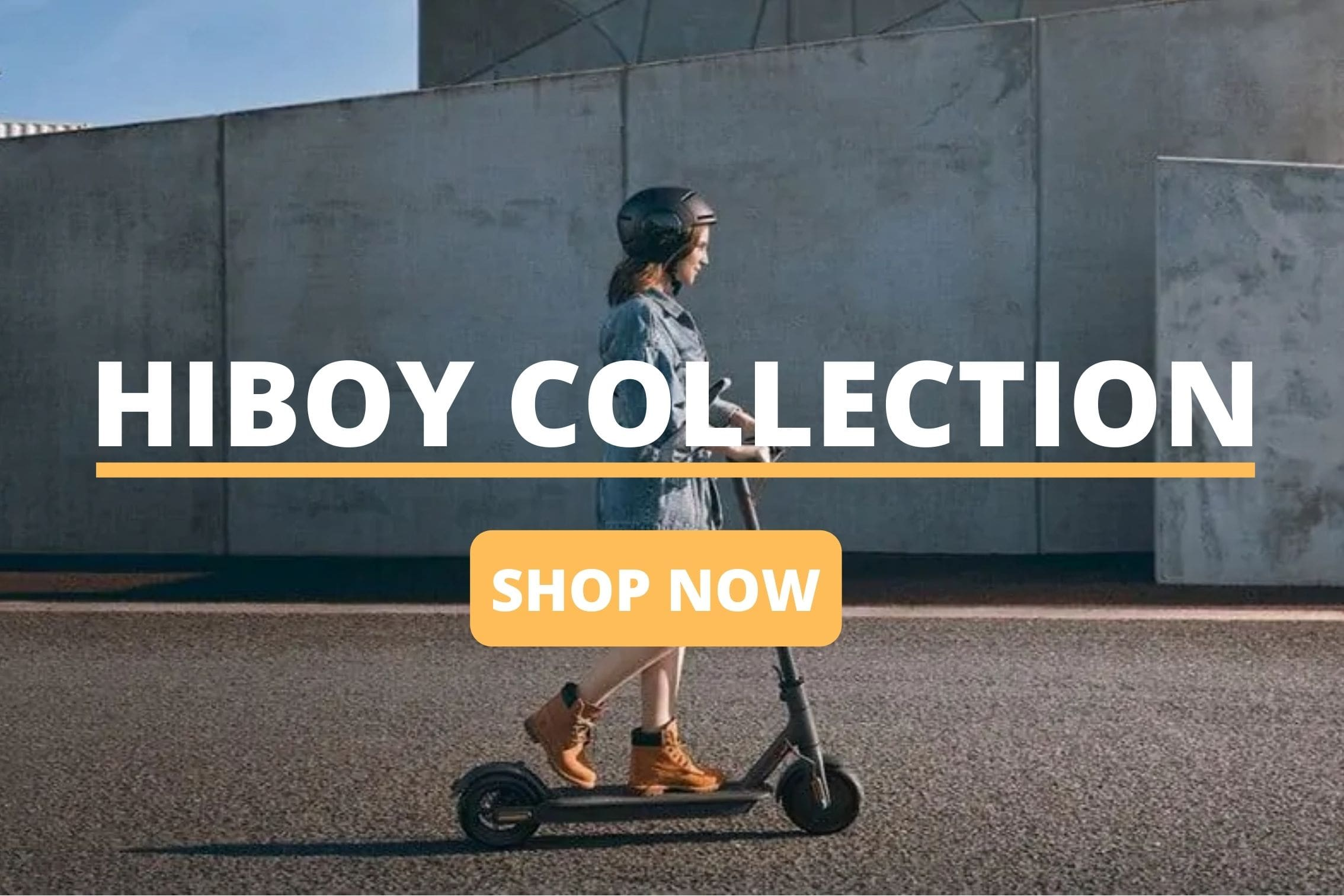 Hiboy Collection