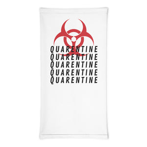 QUARENTINE Neck Gaiter/Face mask