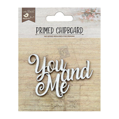 Primed Chipboard-  You & Me, 1Pc