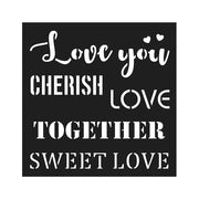 Stencil Sweet Love - 4x4 Inch, 1Pc