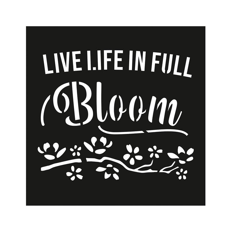 Stencil Live Life In Full Bloom - 4x4 Inch, 1Pc