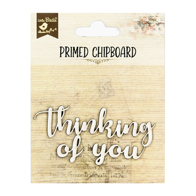 Primed Chipboard- Thinking of You
