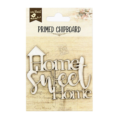 Primed Chipboard Sentiments - Home Sweet Home