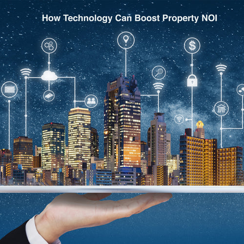 How Technology Can Boost Property NOI