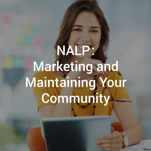 NALP: Marketing and Maintaining Your Community