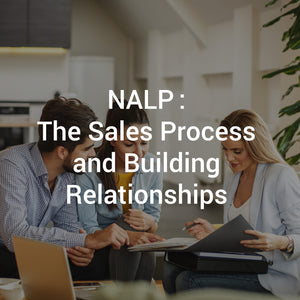 NALP: The Sales Process and Building Relationships