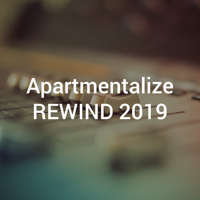 Apartmentalize REWIND 2019