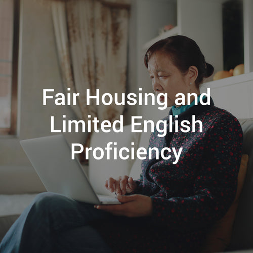 Fair Housing and Limited English Proficiency
