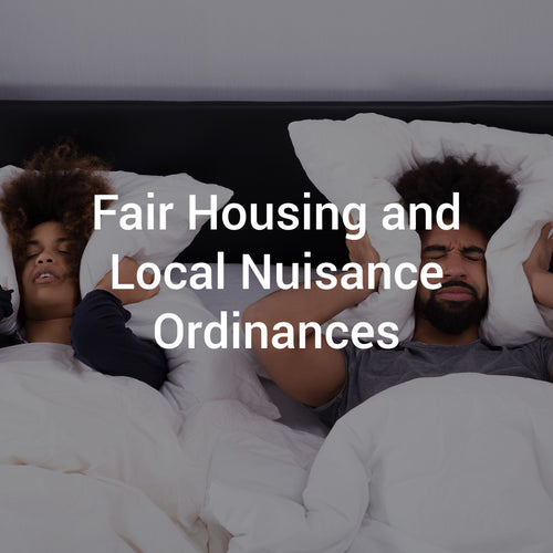 Fair Housing and Local Nuisance Ordinances