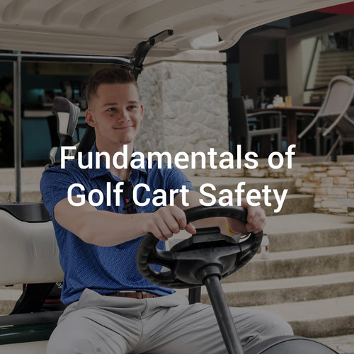 Fundamentals of Golf Cart Safety