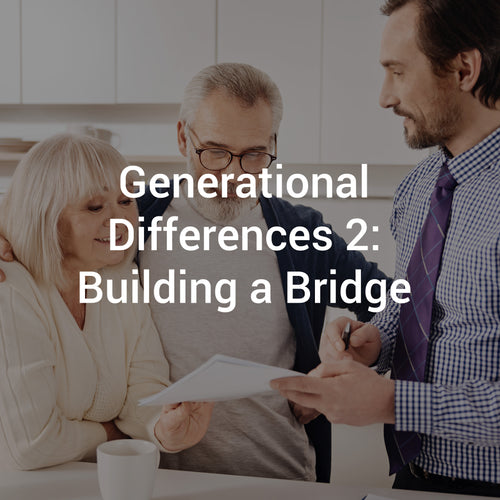 Generational Differences 2: Building a Bridge