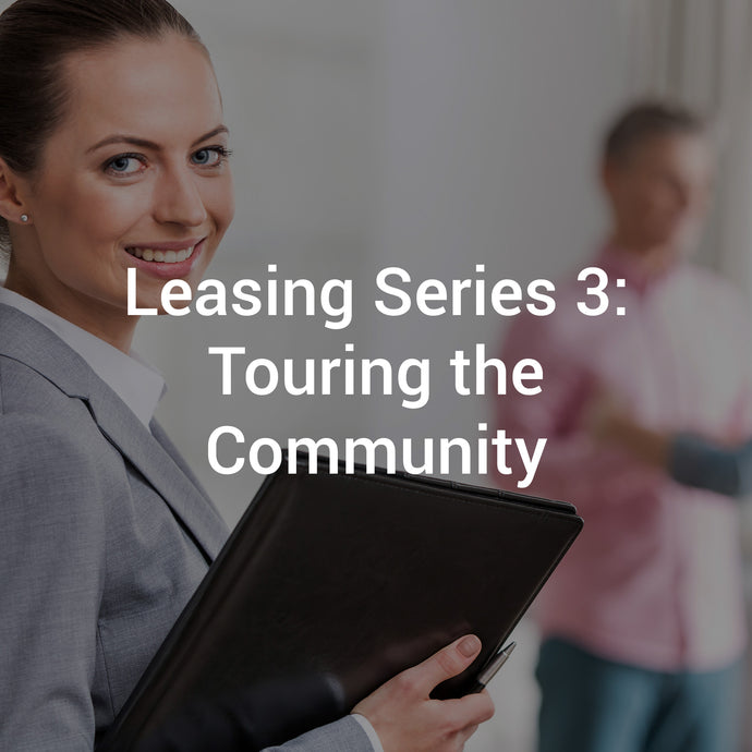 Leasing Series 3: Touring the Community