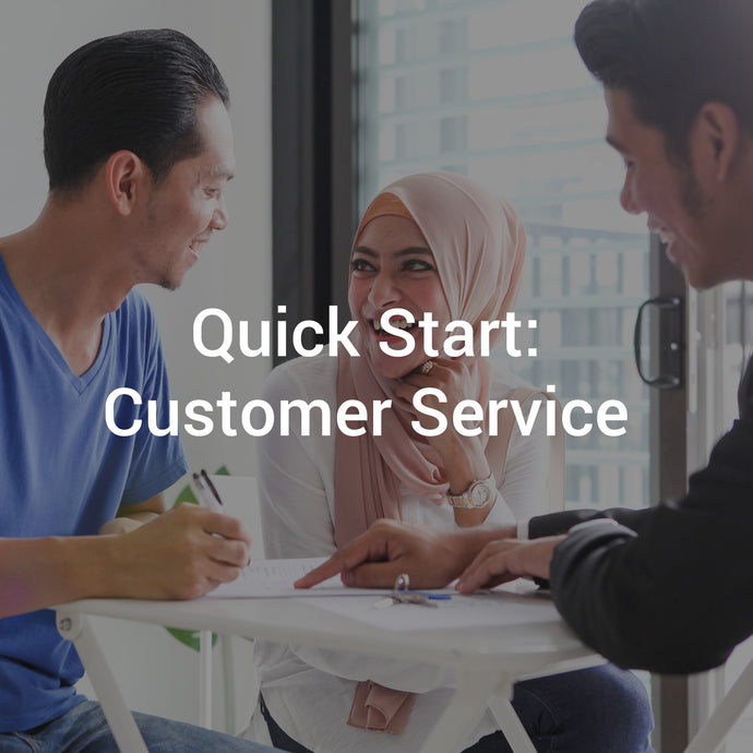 Quick Start: Customer Service