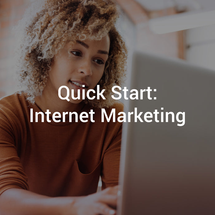 Quick Start: Internet Marketing