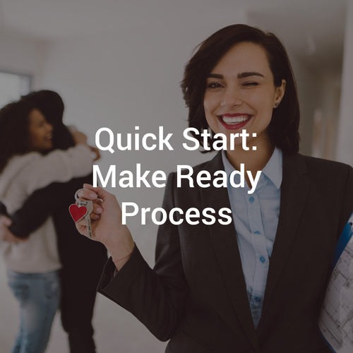 Quick Start: Make Ready Process
