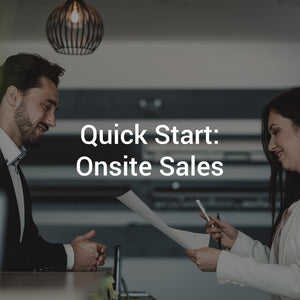 Quick Start: Onsite Sales