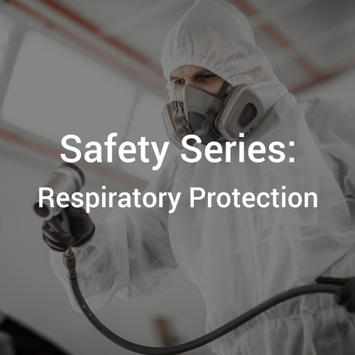 Safety Series: Respiratory Protection