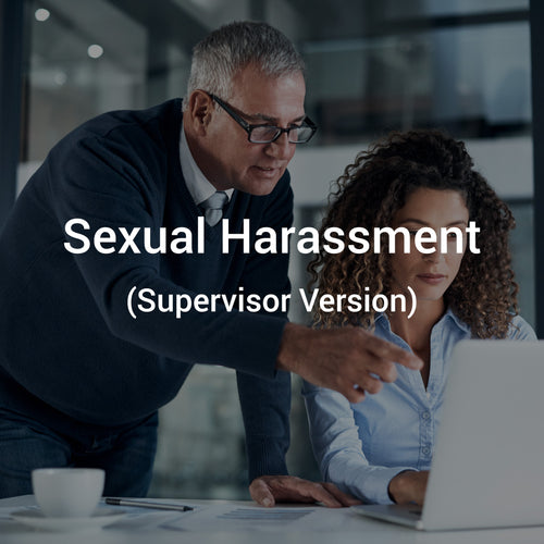 Sexual Harassment (Supervisor Version)
