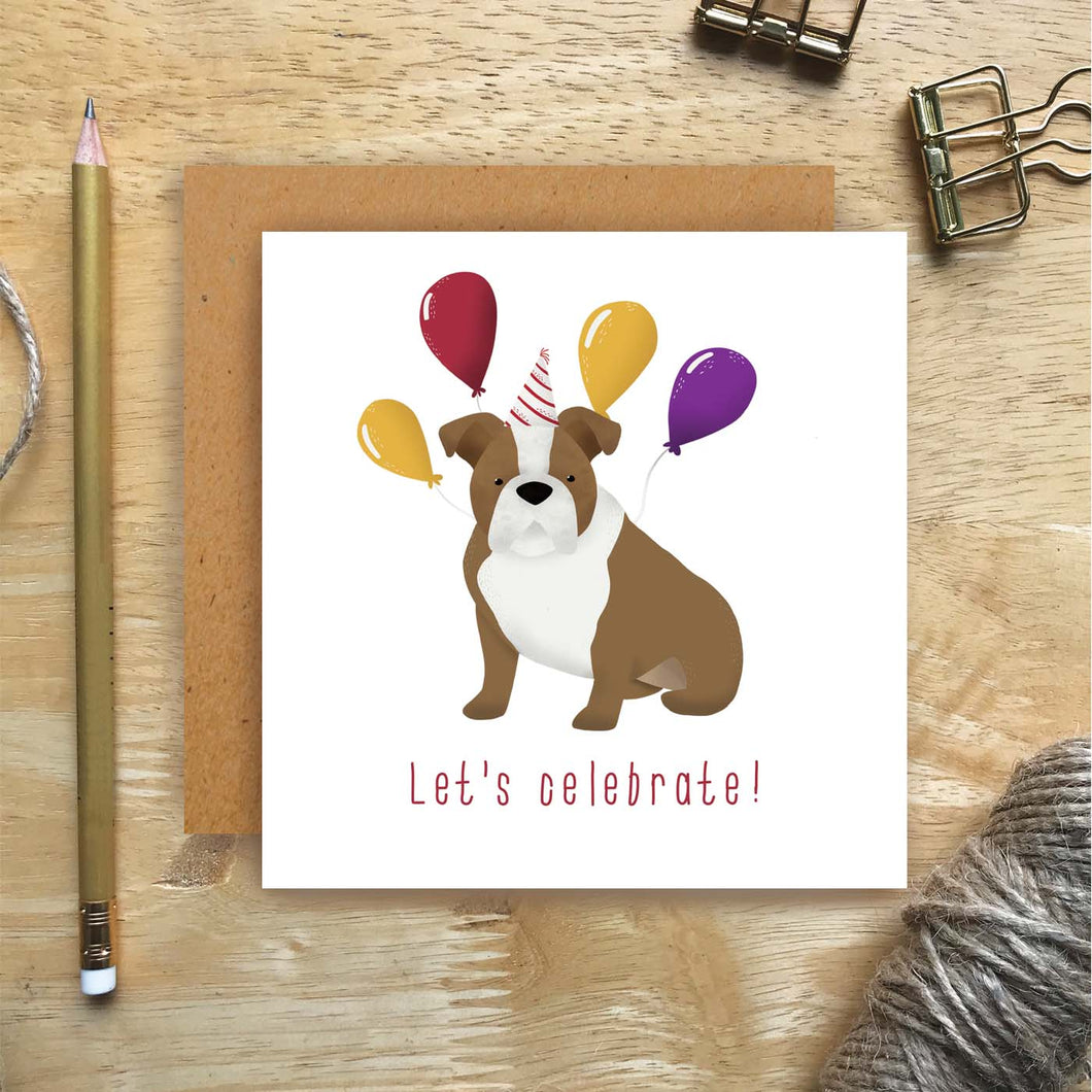 Bulldog Let's Celebrate Card