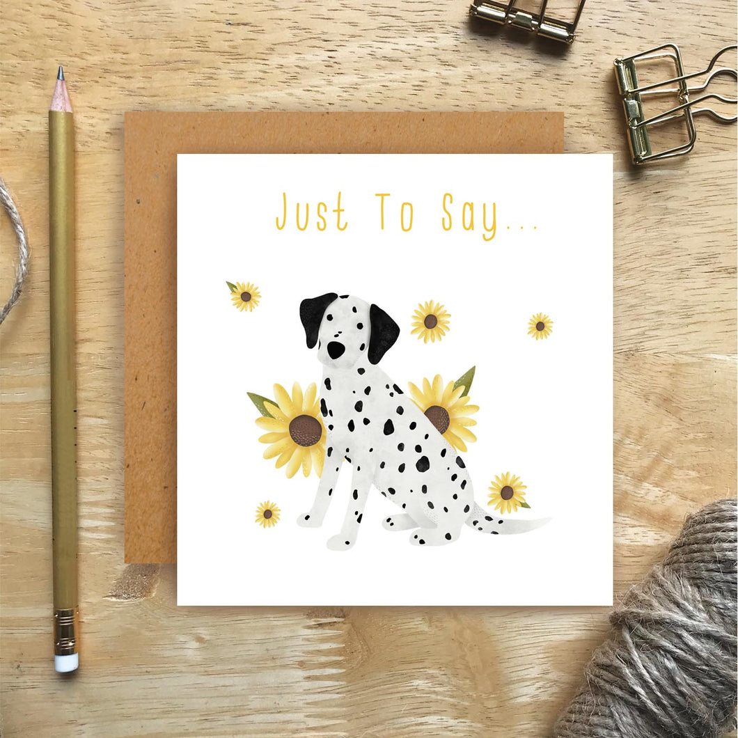Dalmatian Just To Say Card