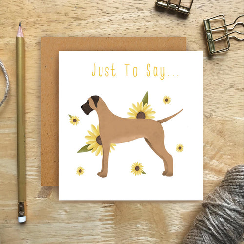 Great Dane Just To Say Card