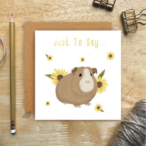 Guinea Pig Just To Say Card